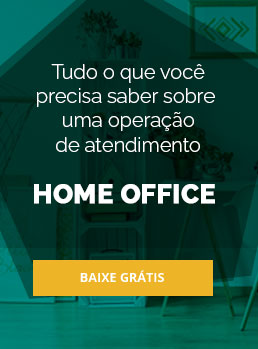 Operacao de call center home office