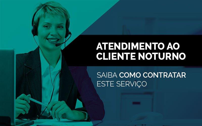 Como contratar um call center para atendimento noturno home office?