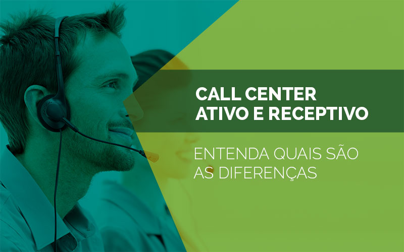 call center ativo e receptivo