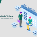 Secretária Virtual – Atendimento terceirizado e personalizado para clínicas médicas