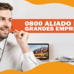0800 Aliado das grandes empresas