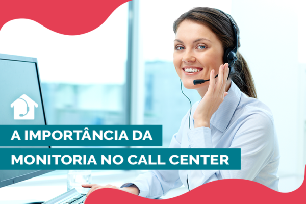 A-importância-da-Monitoria-no-Call-Center