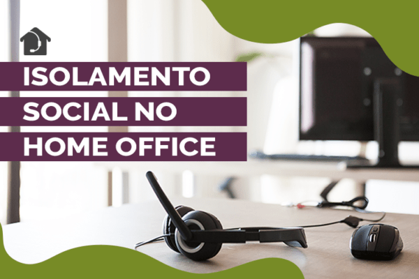 Isolamento-social-no-home-office