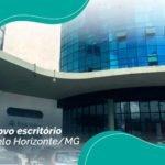 Expansão: Acabamos de inaugurar um escritório em Belo Horizonte!