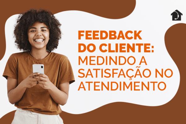 Feedback-do-cliente-Medindo-a-satisfação-no-atendimento