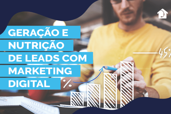 Geração-e-nutrição-de-leads-com-Marketing-Digital