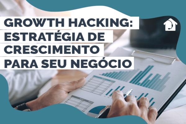 Growth-hacking--Estratégia-de-crescimento-para-seu-negócio