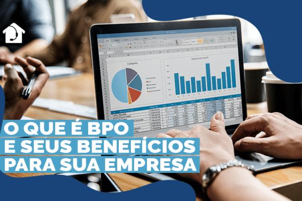 O-que-é-BPO-e-seus-benefícios-para-sua-empresa