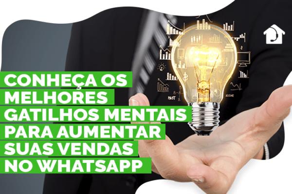Conheça-os-melhores-gatilhos-mentais-para-aumentar-suas-vendas-no-Whatsapp